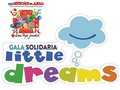 "GALA SOLIDARIA ""LITTLE DREAMS"""